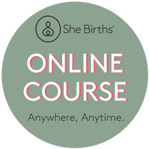 She Births® Online Course. Anywhere, Anytime.