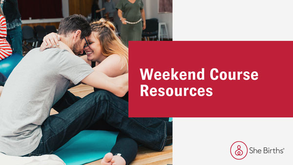 She Births® Weekend plus Online Course