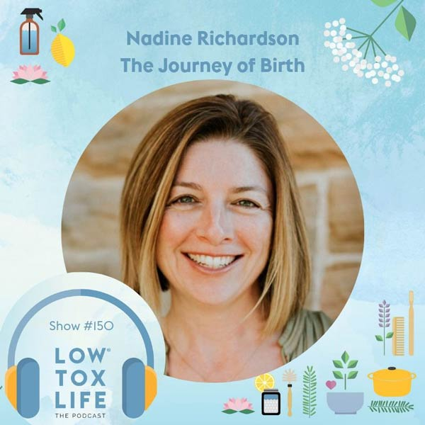 Low Tox Life Podcast with Nadine Richardson