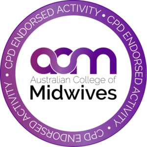 CPD Endorsed activity. Australian College of Midwives.
