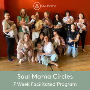 She Births® Soul Mama Circles