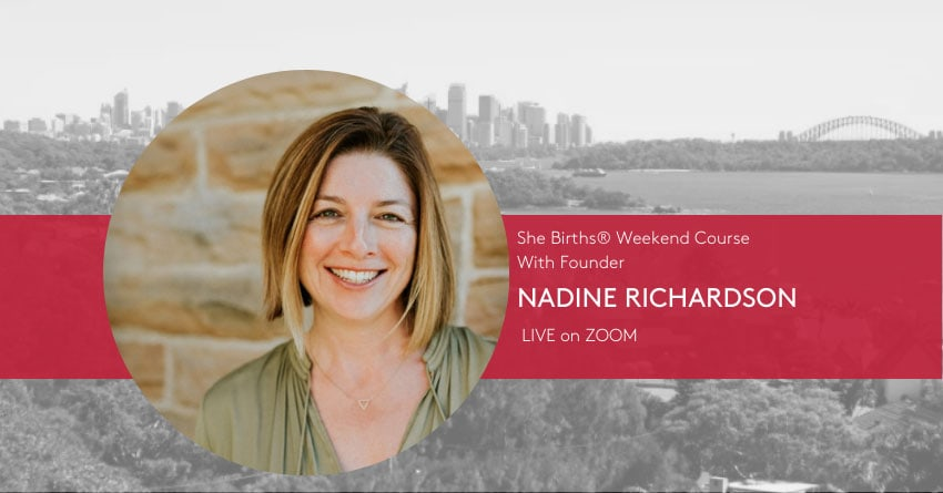 She Births® Weekend Course with Founder Nadine Richardson LIVE on ZOOM